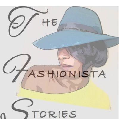 Fashionista Stories