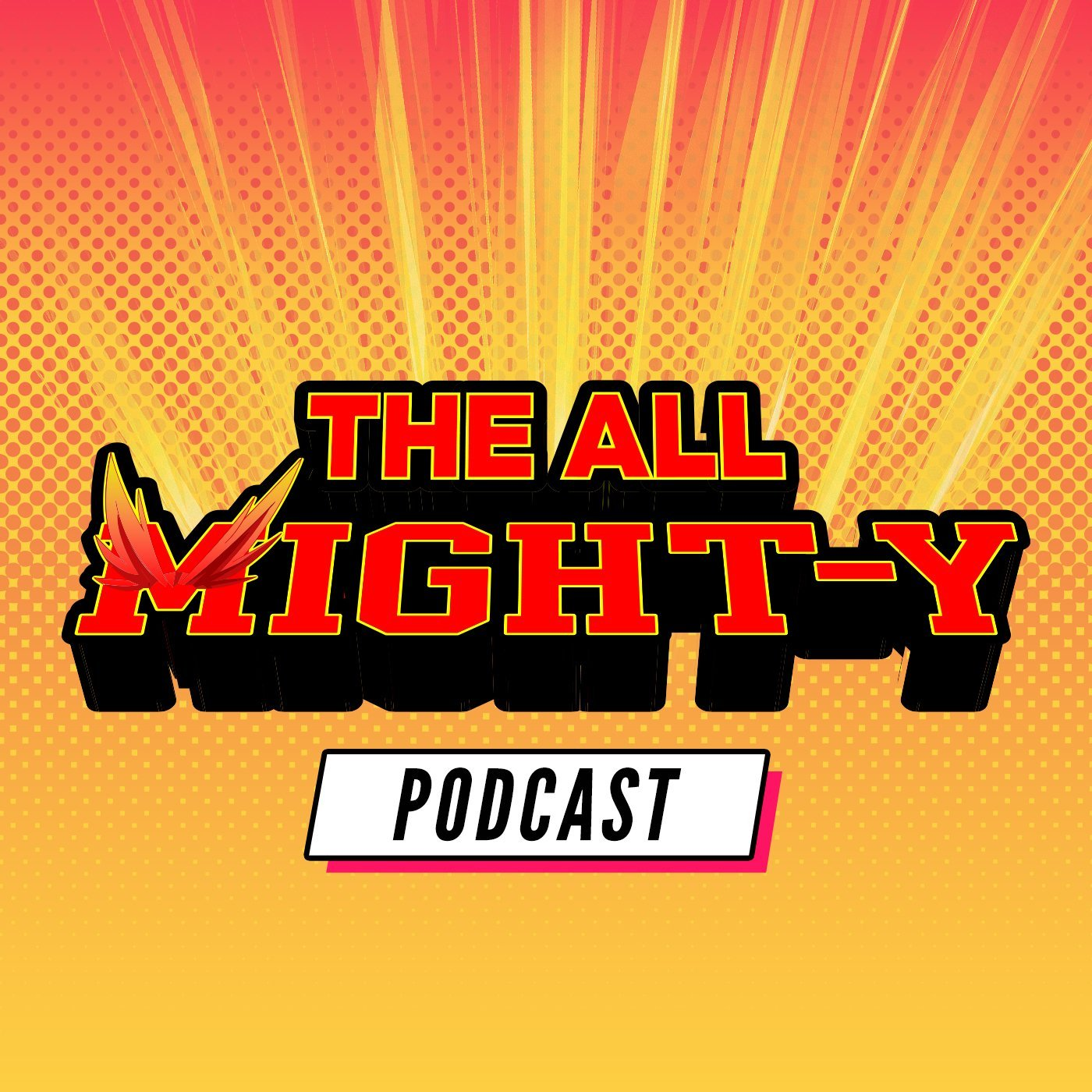 Allmight-Y Podcast