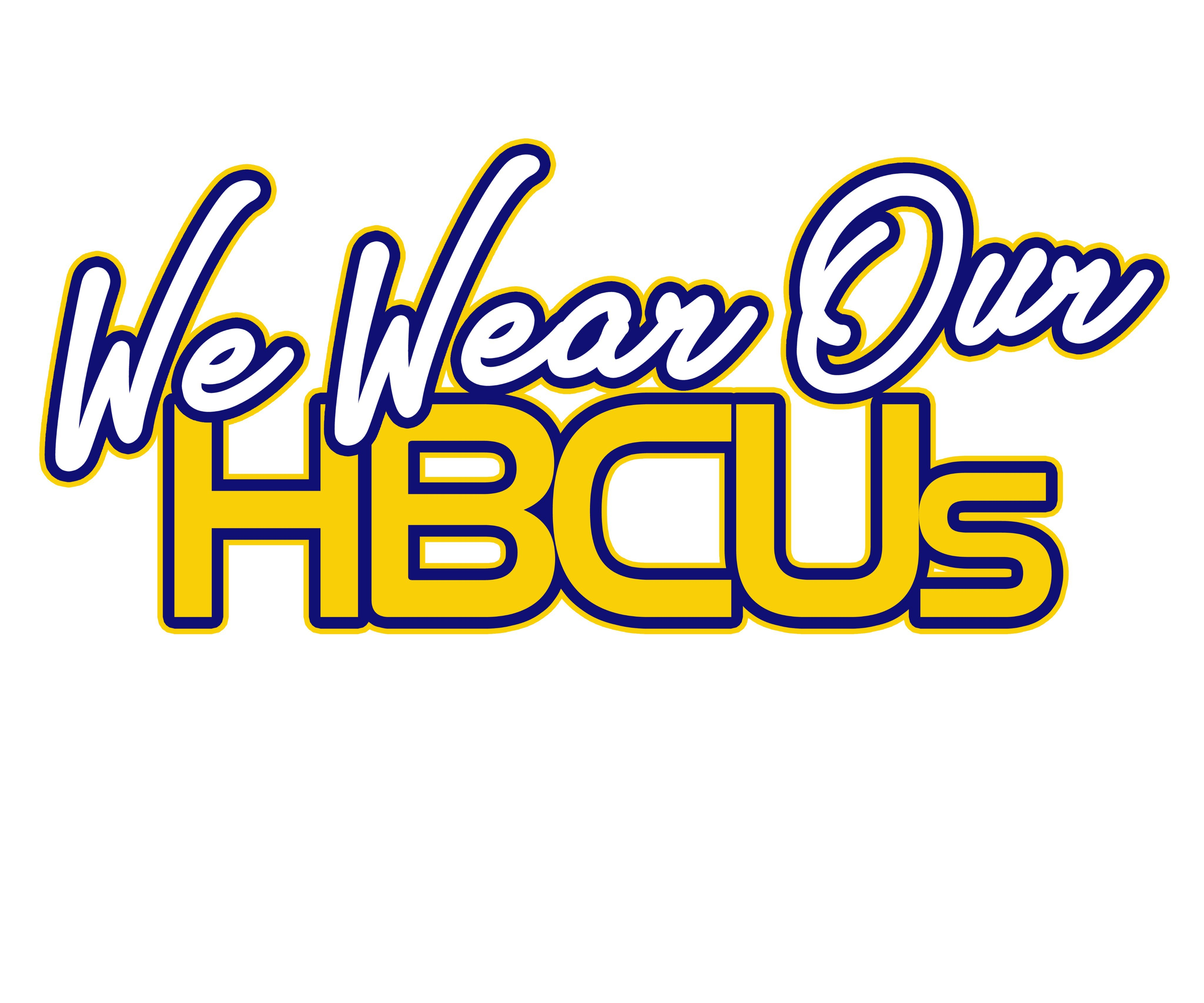We Wear Our HBCUs