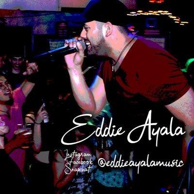 EddieAyalaMusic 🎤  ✍️