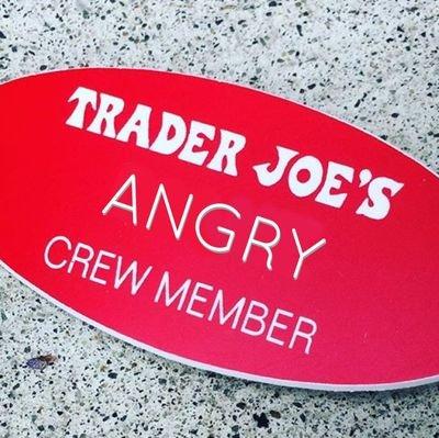 Angry Trader Joe's Employee