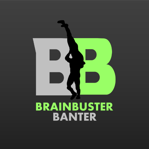 Brainbuster Banter