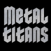 MetalTitans