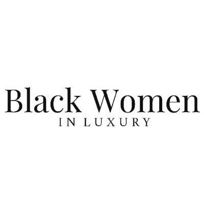 𝐁𝐥𝐚𝐜𝐤 𝐖𝐨𝐦𝐞𝐧 𝐢𝐧 𝐋𝐮𝐱𝐮𝐫𝐲 (@blackgirlluxury) Twitter profile photo