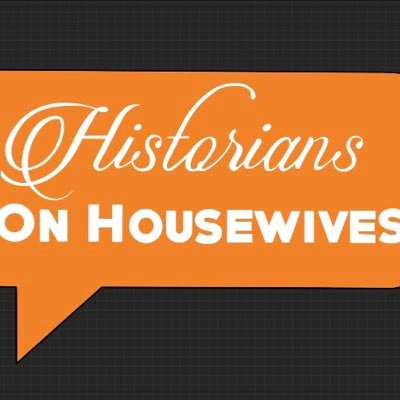 Historians on Housewives