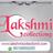 lakshmi collection