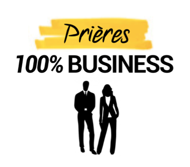 Prières 100% Business