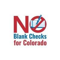 No Blank Checks for Colorado
