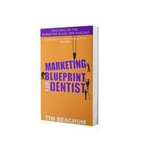 Marketing Blueprint For Dentist