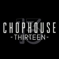 ChopHouse Thirteen
