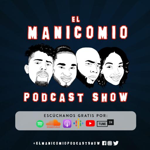 El Manicomio Podcast Show