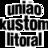 União Kustom Litoral
