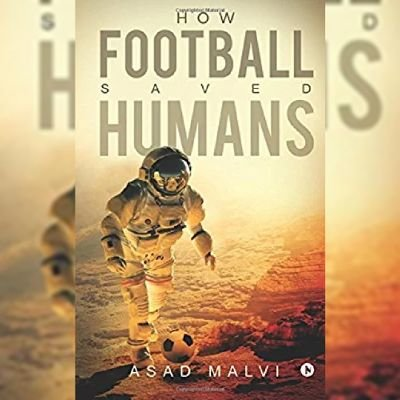 @How Football Saved Humans