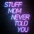 @MomStuffPodcast Profile picture