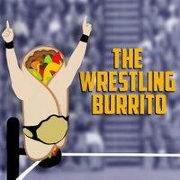 The Wrestling Burrito