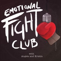emotional fight club podcast 🥊