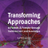 Transforming approaches to forests and forestry
