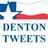 Denton Tweets