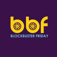 BlockBuster Friday