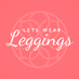 Let's Wear Leggings