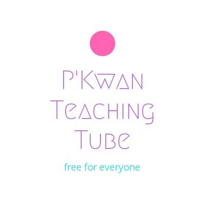 P'Kwan Teaching Tube