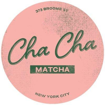 @ChaChaMatchaNYC
