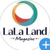 LaLa Land Magazine