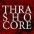 Thrashocore