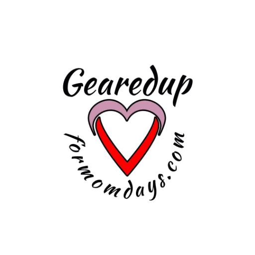 GearedUpForMomDays