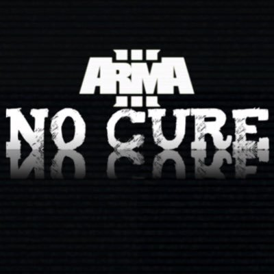 No Cure ARMA 3 (@No_Cure_A3) | Twitter