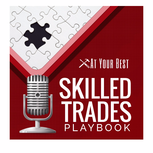 At Your Best & Skilled Trades Playbook