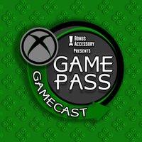 Game Pass Gamecast