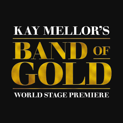 Band of Gold the Play