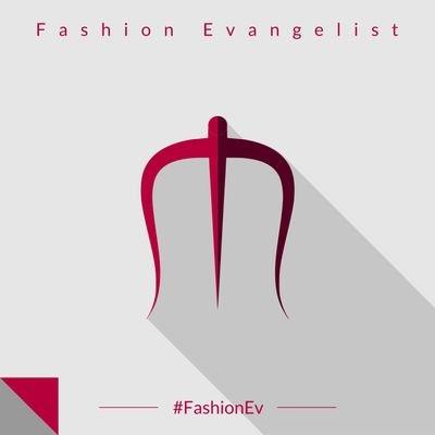Fashion Evangelist