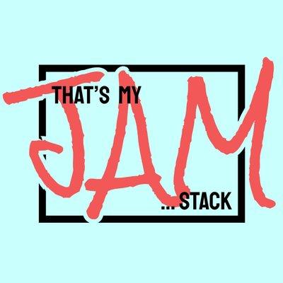 @thatsmyjamstack