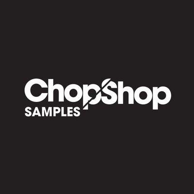 Chop Shop Samples