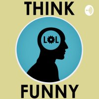 Think Funny Podcast