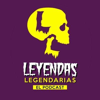 Leyendas Legendarias (@LeyendasPodcast) | Twitter