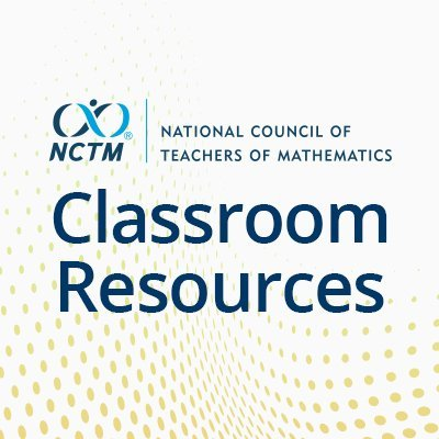 NCTM Classroom Resources (@NCTMResources) Twitter profile photo