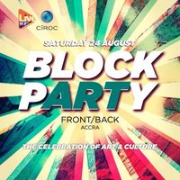 BLOCK PARTY GH