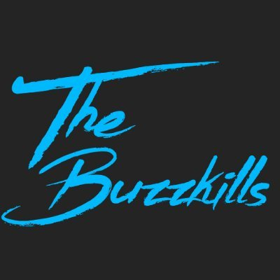 We Are The Buzzkills