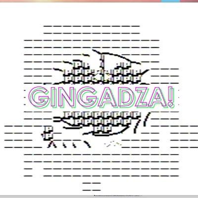 GingaDza!
