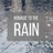 Homage to the Rain