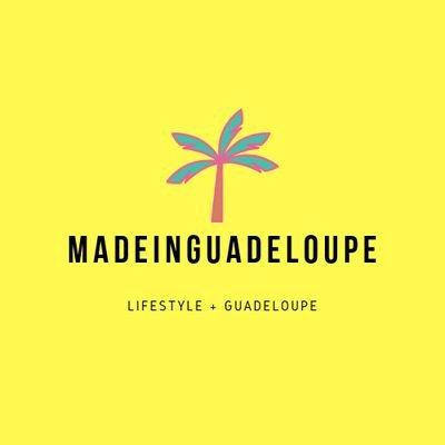 MadeinGuadeloupe 🌺| BLOG