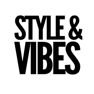 Style & Vibes
