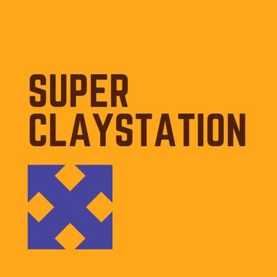 SuperClayStation (@SupeClayStation )