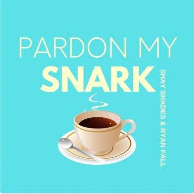 Pardon My Snark Podcast