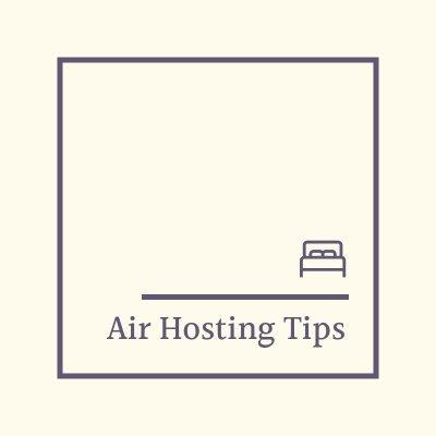 Air Hosting Tips