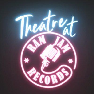Theatre at Ram Jam Records