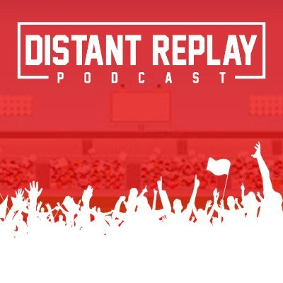 Distant Replay Podcast